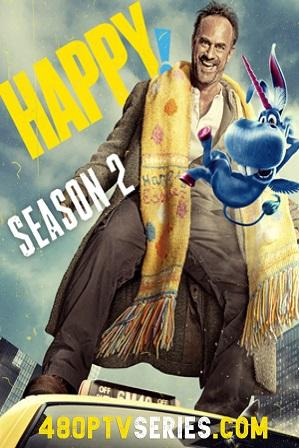 Watch Online Free Happy! Season 2 Full Hindi Dual Audio Download 480p 720p