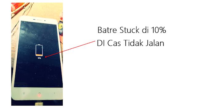 FIX !!! Cara Mengatasi Xiaomi Redmi 4A Batre Stuck 10% Only-Di Cas Tidak Jalan
