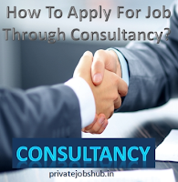 How To Apply For Job Through Consultancy