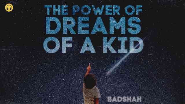 The Power Of Dreams Lyrics- Badshah Ft Lisa Mishra