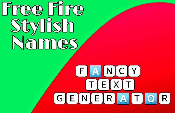 Free Fire Stylish Names with Nickname Generator And Symbols
