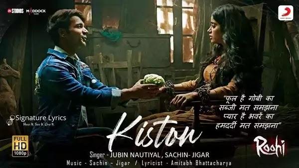 Kiston Lyrics - Jubin Nautiyal / Sachin - Jigar | ROOHI