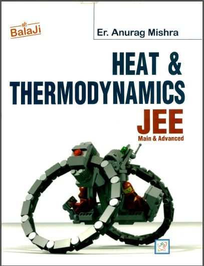 Heat and Thermodynamics (Chemistry) : for JEE Exam PDF Book