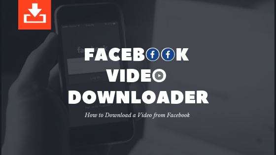 Facebook Video Downloader<br/>