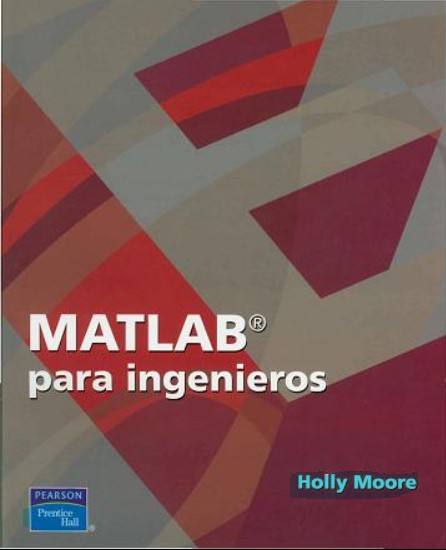 Matlab para ingenieros Holly Moore en pdf