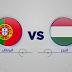 مباراة البرتغال والمجر اليوم والقناة الناقلة بى أن ماكس HD1