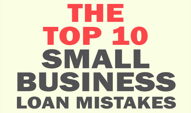 Top 10 Small Business Loan Mistakes