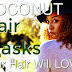 Coconut Hair Masks Your Hair Will LOVE!