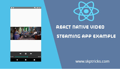 React Native Video Steaming App Example