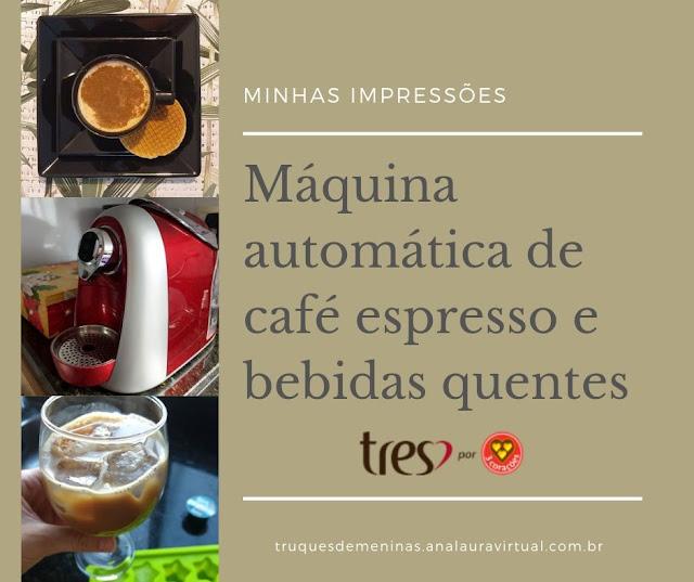 maquina de cafe expresso e bebidas quentes tres coracoes