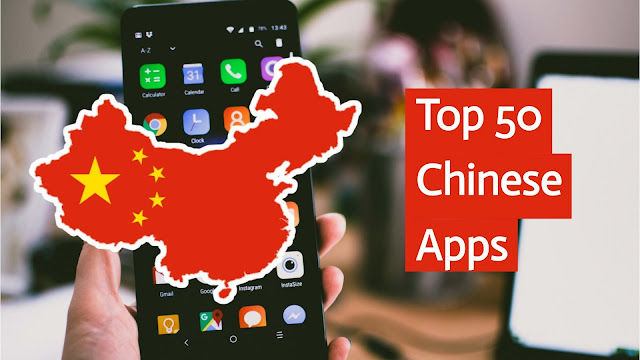 Top 50 Most Popular Chinese apps in India