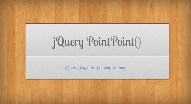 Free jQuery PointPoint � A Plugin For Pointing To Things
