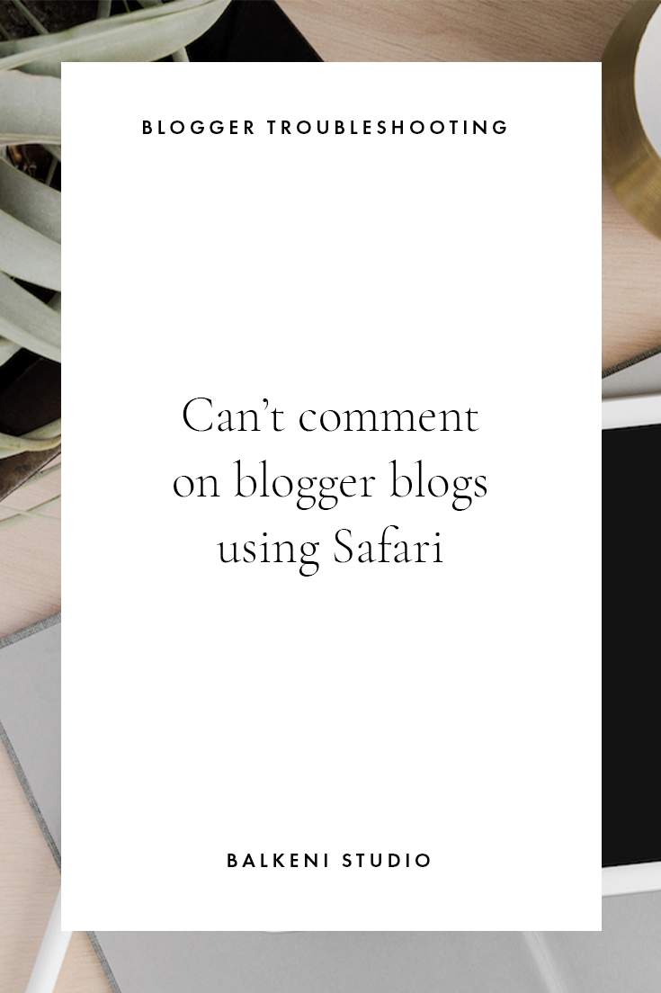 can't comment on blogger blogs using safari