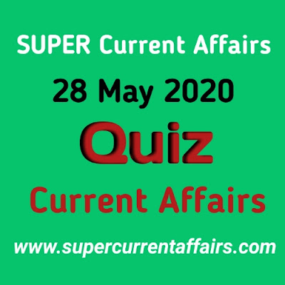 28 May 2020 Current Affairs Quiz in Hindi