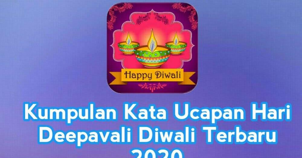 Kumpulan Kata Ucapan Hari Deepavali Diwali Terbaru 2021 Melex Id