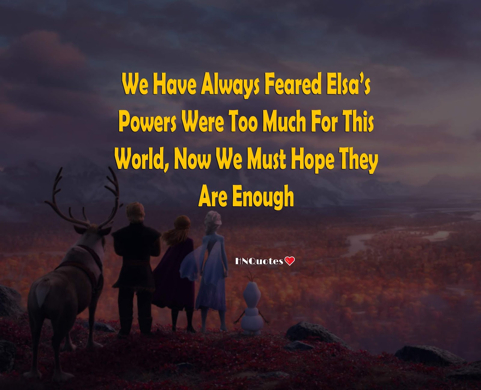 Frozen-2-Movie-Disney-Best-Quotes-Funny-Motivational-Love-Beautiful-Lines-9-[HNQuotes]