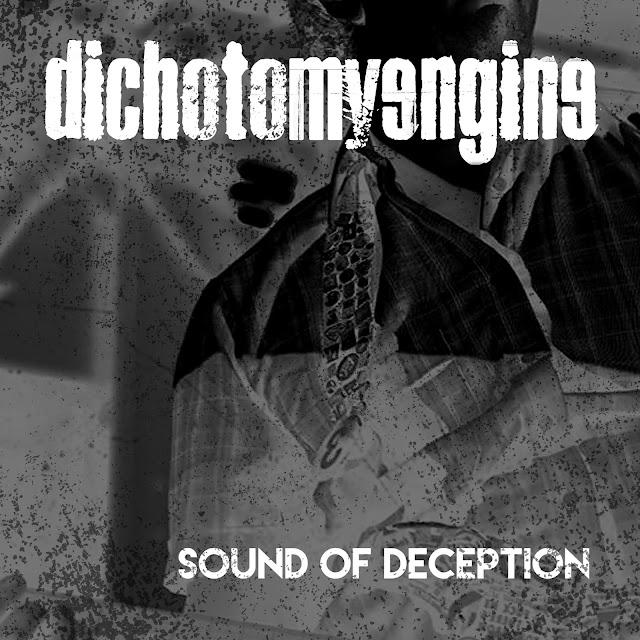 Dichotomy Engine - Sound of Deception