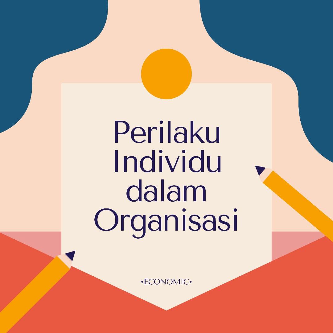 Makalah Perilaku Individu Dalam Organisasi Hello There