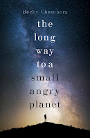 Book cover of The long way to a small angry planet by becky chambers