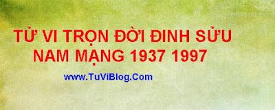 Tu Vi Tron Doi tuoi Dinh Suu 1937 1997