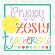 Peppy Zesty Teacherista