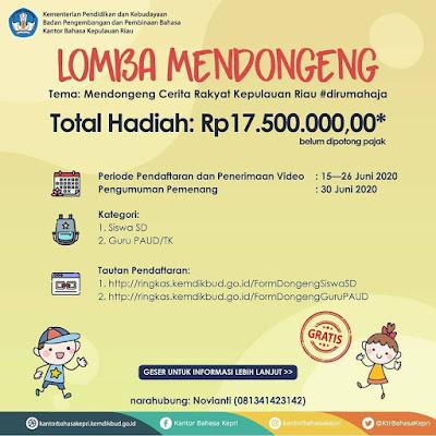 Lomba Mendongeng   Tema Cerita Rakyat Kepulauan Riau   Hadiah 17 Juta   Deadline 26 Juni