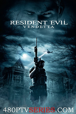 Download Resident Evil: Vendetta (2017) 750MB Full Hindi Dual Audio Movie Download 720p Bluray Free Watch Online Full Movie Download Worldfree4u 9xmovies