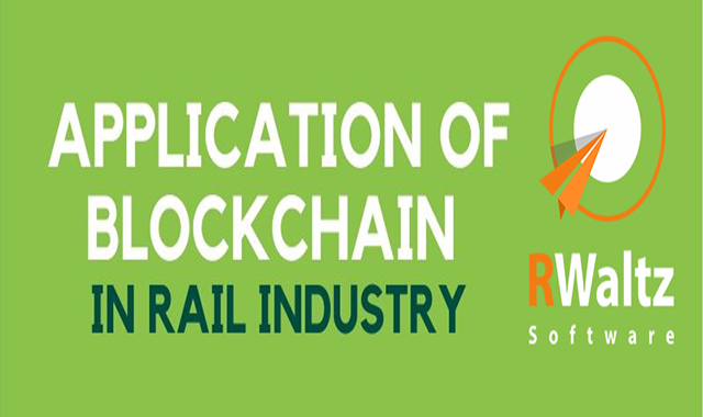 Application of Blockchain In Rail Industry #infographic