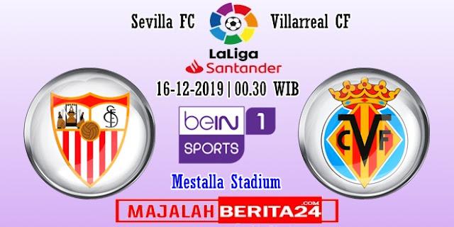 Prediksi Sevilla vs Villarreal — 15 Desember 2019