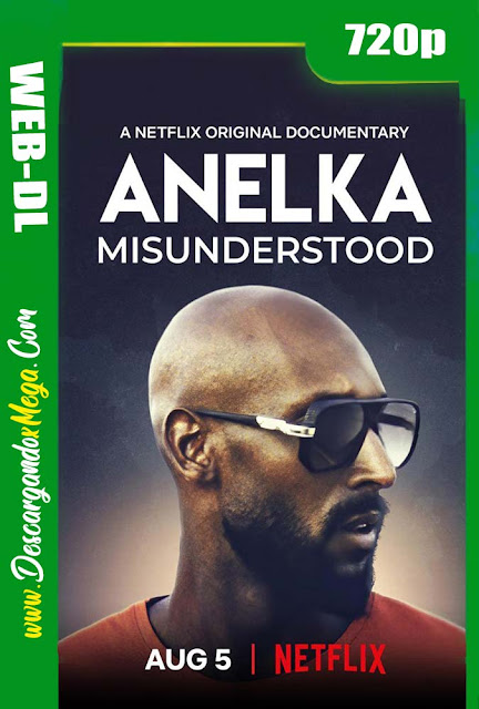 Anelka Incomprendido (2020) HD [720p] Latino-Ingles
