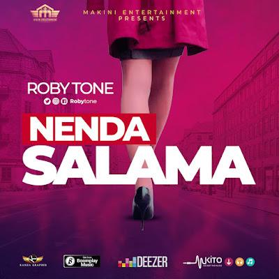 Roby Tone - Nenda Salama