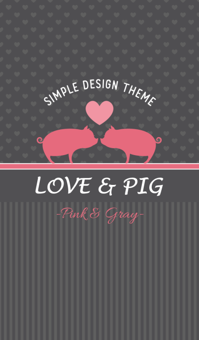 Love & Pig.