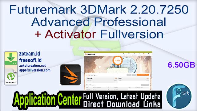 Futuremark 3DMark 2.20.7250 Advanced Professional + Activator Fullversion