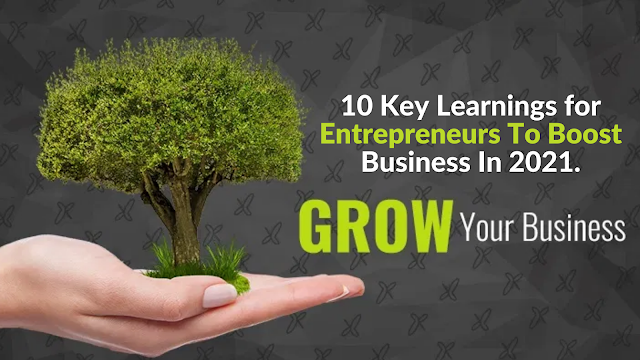 10 Tips To Grow Your Business In 2021