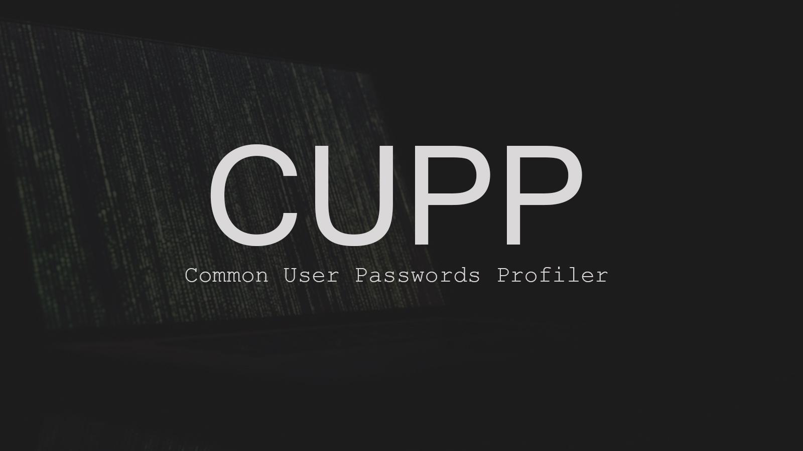 CUPP - Common User Passwords Profiler