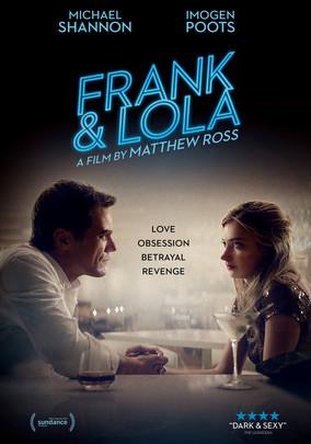 Frank & Lola: Amor Obsessivo Torrent – BluRay 720p/1080p Dual Áudio (2017)
