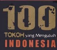Pengantar: 100 Tokoh yang Mengubah Indonesia