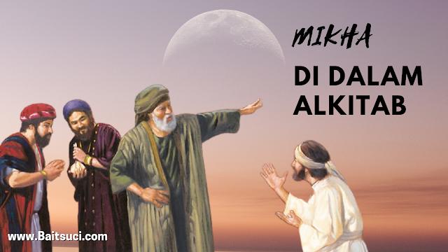 Mikha Di Dalam Alkitab