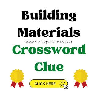 Building Materials Crossword Clue | Crossword Clue for Building Materials
