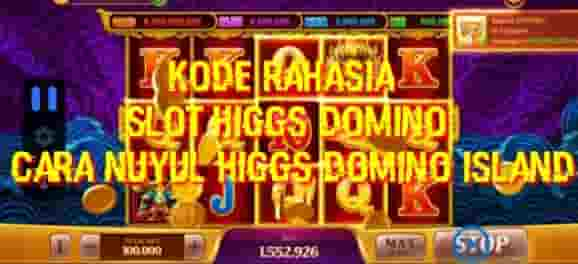 Kode rahasia higgs domino island