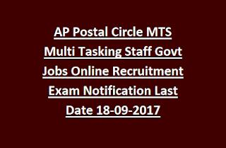 AP Postal Circle MTS Multi Tasking Staff Govt Jobs Online Recruitment Exam Notification 18-09-2017