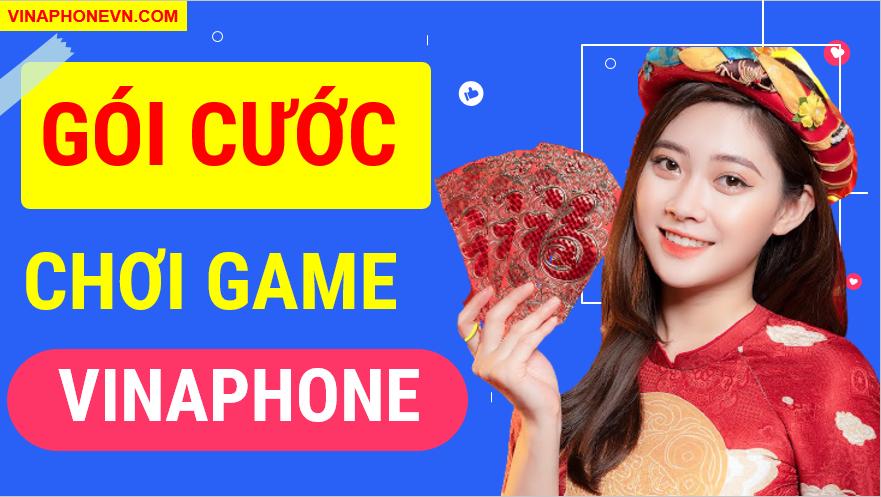 Đăng ký gói chơi Game Vinaphone