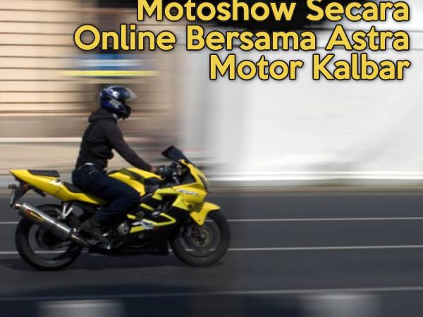 Bahas Honda Sport Motoshow Secara Online Bersama Astra Motor Kalbar