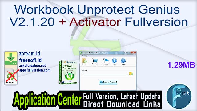 Workbook Unprotect Genius V2.1.20 + Activator Fullversion