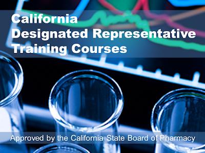 California Designated Representative Training Programs - Board-Approved - For wholesalers, 3PL, reverse distributors - Earns a training affidavit