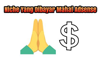 Niche Yang Di Bayar Lumayan Oleh Adsense
