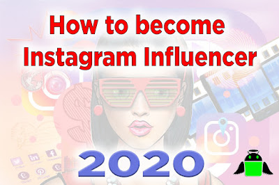 how to become instagram influencer in 2020