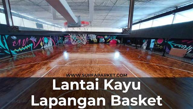 Inspirasi pemasangan lantai kayu lapangan basket