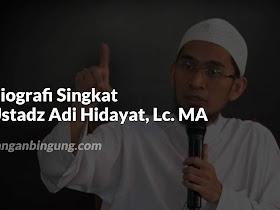 Biografi Singkat Ustadz Adi Hidayat, Lc. MA - Responsive Blogger Template