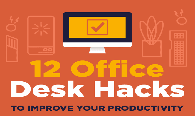 12 Office Desk Hacks to Improve Your Productivity #infographic